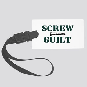 Screw Guilt Luggage Tag