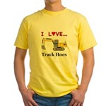 I Love Track Hoes Yellow T-Shirt