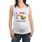 I Love Track Hoes Maternity Tank Top