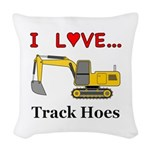I Love Track Hoes Woven Throw Pillow