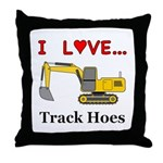 I Love Track Hoes Throw Pillow