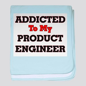 Addicted to my Product Engineer baby blanket