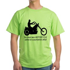 Never See A Bike At Dr's Offi T-Shirt