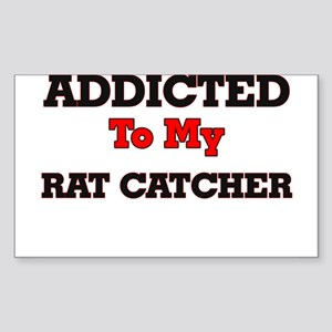 Addicted to my Rat Catcher Sticker