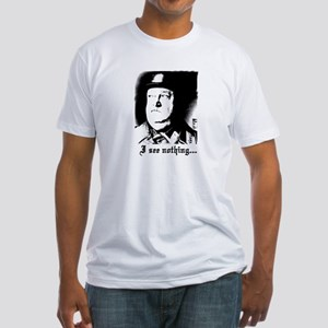 SGT> SCHULTZ I see nothing Fitted T-Shirt