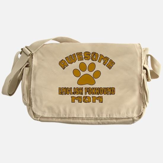 Awesome English Foxhound Mom Dog Des Messenger Bag