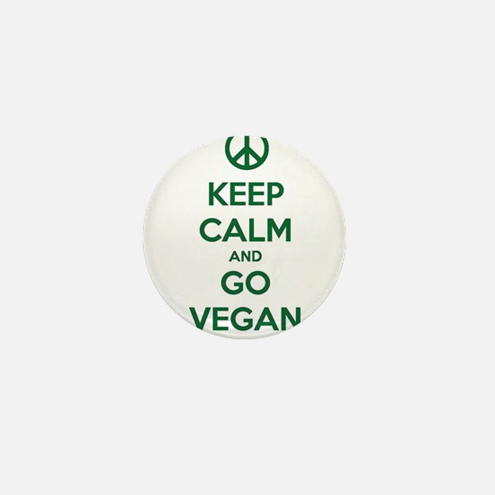 Keep Calm and GO VEGAN Mini Button