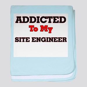 Addicted to my Site Engineer baby blanket