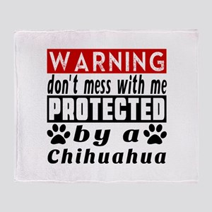 Protected By Chihuahua Dog Throw Blanket