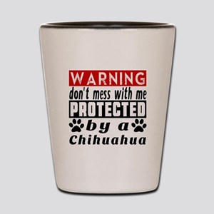Protected By Chihuahua Dog Shot Glass