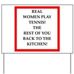 real women sports and gaming joke Yard Sign