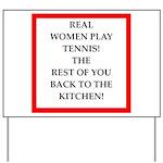 real women sports and gaming joke Yard Sign