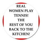 real women sports and gaming joke Round Car Magnet