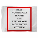 real women sports and gaming joke Pillow Sham