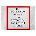 real women sports and gaming joke Pillow Sham