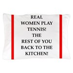 real women sports and gaming joke Pillow Case