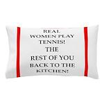 real women sports and gaming joke Pillow Case