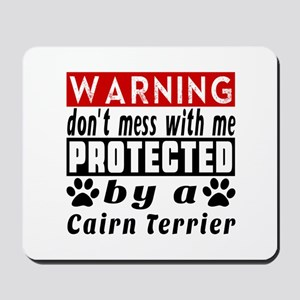 Protected By Cairn Terrier Dog Mousepad