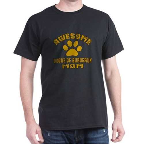 Awesome Dogue de Bordeaux Mom Dog Des T-Shirt