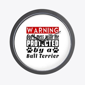 Protected By Bull Terrier Dog Wall Clock