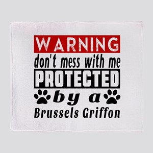 Protected By Brussels Griffon Dog Throw Blanket