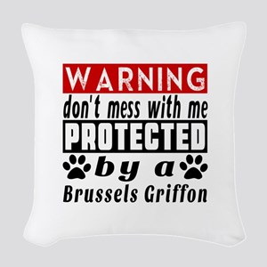Protected By Brussels Griffon Woven Throw Pillow
