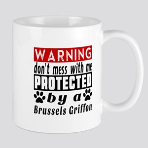 Protected By Brussels Griffon Dog Mug