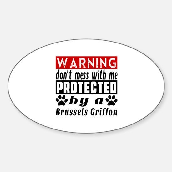 Protected By Brussels Griffon Dog Sticker (Oval)