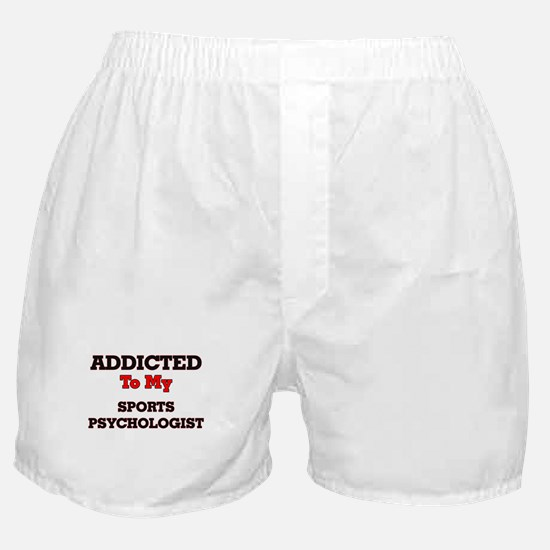 Addicted to my Sports Psychologist Boxer Shorts