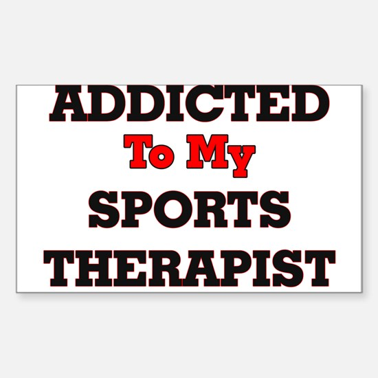 Addicted to my Sports Therapist Decal