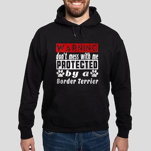 Protected By Border Terrier Dog Hoodie (dark)