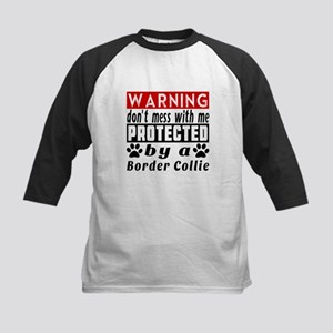 Protected By Border Collie Do Kids Baseball Jersey