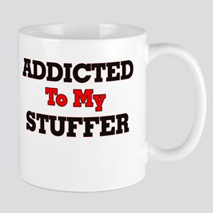 Addicted to my Stuffer Mugs