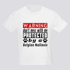 Protected By Belgian Malinois D Kids Light T-Shirt