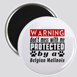 Protected By Belgian Malinois Dog Magnet