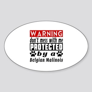 Protected By Belgian Malinois Dog Sticker (Oval)