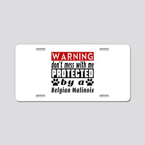 Protected By Belgian Malino Aluminum License Plate