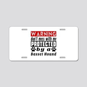 Protected By Basset Hound D Aluminum License Plate