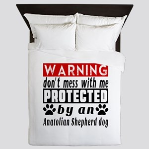 Protected By Anatolian Shepherd dog Queen Duvet