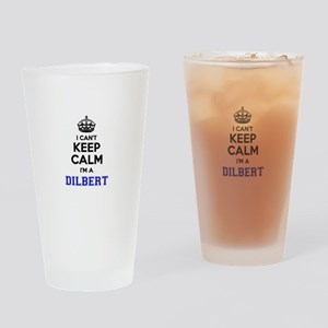 DILBERT I cant keeep calm Drinking Glass