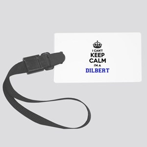 DILBERT I cant keeep calm Large Luggage Tag