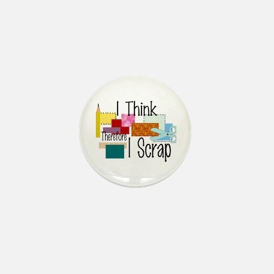 I Think Therefore I Scrap Mini Button