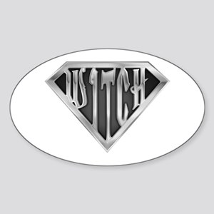 SuperWitch(metal) Oval Sticker