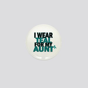 I Wear Teal For My Aunt 5 Mini Button
