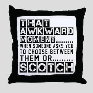 Scotch Awkward Designs Throw Pillow