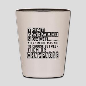 Champagne Awkward Designs Shot Glass