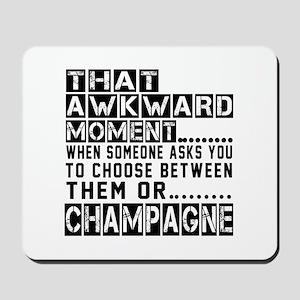 Champagne Awkward Designs Mousepad