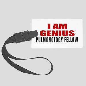 I Am Genius Pulmonology Fellow Large Luggage Tag