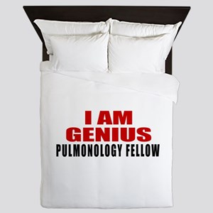 I Am Genius Pulmonology Fellow Queen Duvet