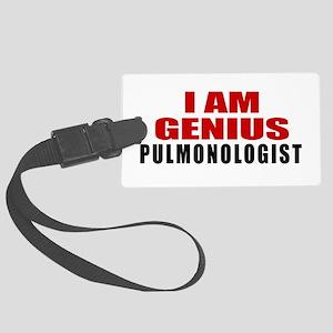I Am Genius Pulmonologist Large Luggage Tag